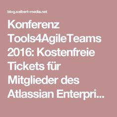 Konferenz Tools4AgileTeams 2016: Kostenfreie Tickets für Mitglieder des Atlassian Enterprise Clubs von //SEIBERT/MEDIA   Nachrichten, Tipps & Anleitungen für Agile, Entwicklung, Atlassian Software (JIRA, Confluence, Stash, ...) und //SEIBERT/MEDIA