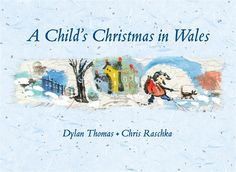 First published in Harper's Bazaar nearly sixty years ago, A Child's Christmas in Wales showcases Dylan Thomas's genius for language and remains the poet's most popular prose work in the United States. HC 9780763666958 / Ages 0 mos & up