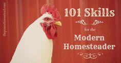 101 Skills for the Modern Homesteader