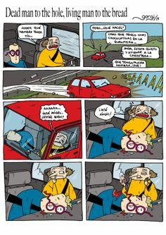 Betún de Judea - Webcomic o algo así: Dead man to the hole, living man to the bread