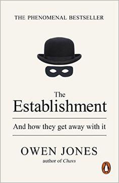 The Establishment: Owen Jones: 9780141974996: Amazon.com: Books