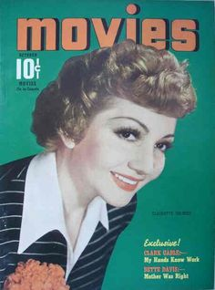 """Claudette Colbert on the front cover of """"Movies"""" magazine, USA, October 1940."""