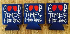 Good Times & Tan Lines Can Coolers good times by yellowLeMoNdesign