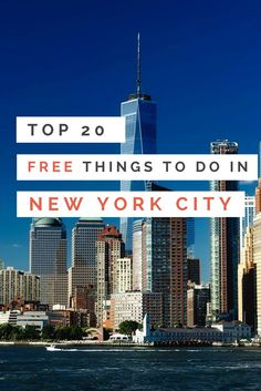 Top 20 Free Things to Do in New York City, USA