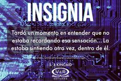 Reseña 'Insignia' de S. J. Kincaid | Blog Divergente | Noticias y Reseñas Literarias