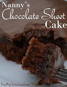 Nanny's Chocolate Sheet Cake - Read My Chicken Scratch