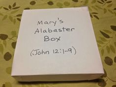 John 12:1-9. Mary Anoints Jesus. Looking inside Mary's alabaster box and seeing what she does with its contents on the blog tonight. Easy, inexpensive, and unique children's bible lessons. Free to all! Take a look and share!