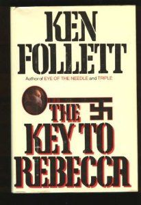 Ken Follet The Key To Rebecca Still on of my favorite books I Love Reading, Love Book, Reading Lists, Book Lists, Happy Reading, Reading Nook, Great Books, My Books, Books To Read