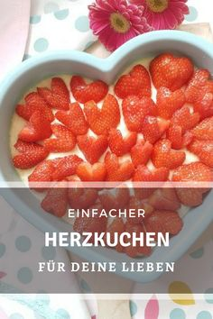 Light strawberry cake - simple, quick recipe - Pretty You Content - Backen Easy Cake Recipes, Quick Recipes, Quick Easy Meals, Valentines Day Dinner, New Cake, Healthy Fruits, Food Cakes, Cookies, Food And Drink
