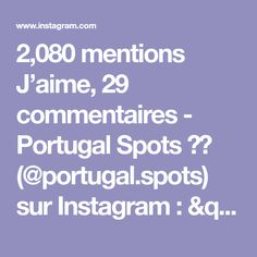 """2,080 mentions J'aime, 29 commentaires - Portugal Spots 🇵🇹 (@portugal.spots) sur Instagram: """"Tag someone with whom you would like to visitPortugal 👇 – 🇵🇹 Follow @portugal.spots 🙌 🇵🇹 Follow…"""" Brush Font, Fonts, Instagram, 1, Lettering, Learning, Visit Portugal, Design, Studio"""