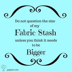 My Go-Go Life: How Big Is Your Fabric Stash?
