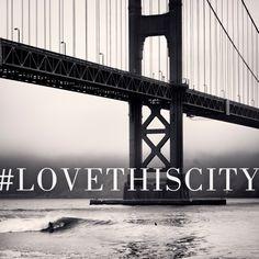 Golden Gate Bridge #LoveThisCity #SanFrancisco