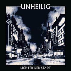 UNHEILIG- Lichter der Stadt.   http://www.5gig.de/k%C3%BCnstler/Unheilig/