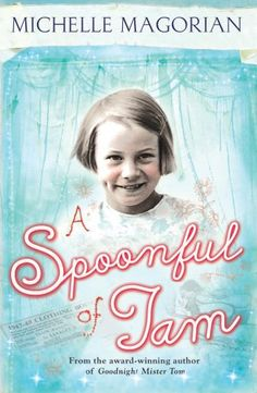 A Spoonful of Jam by Michelle Magorian http://www.amazon.co.uk/dp/1405239565/ref=cm_sw_r_pi_dp_EQZnvb1H69WNT