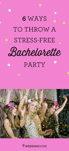 Planning a bachelorette party for the bride-to-be? Here are 6 ways to throw a stress-free bachelorette party! {Sean Money + Elizabeth Fay}