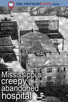 This Creepy Hospital In Mississippi Is Still Standing… And Still Disturbing Abandoned Asylums, Abandoned Houses, Abandoned Places, Haunted Hospital, Abandoned Hospital, Real Haunted Houses, Most Haunted, Spooky Places, Haunted Places