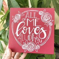 "All of me loves all of you. Pink painted MDF board. Many colors available. Perfect gift for a loved one on valentines day or any occasion you feel like saying ""i love you"". Every sign is made by my own 2 hands and that's what makes each piece unique. They are made from left-over wood which means it already has a little history (ohw how i love that part..) With every sign you buy you help a street dog to a better place AND save the environment (more about this on my easy page..)"