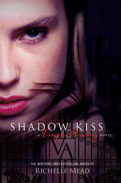 Shadow Kiss, Richelle Mead