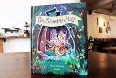 On Sleepy Hill Book Cover – a beautifully illustrated picture book by Patricia Hegarty and Xuan Le is with intricate peek-through pages and rhyming text is perfect for bedtime reading. #bookcovers #childrensbooks #illustrators