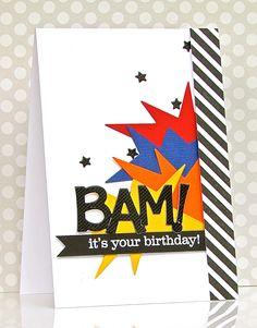 card comic bam crash super hero cartoon Pretty Periwinkles: CAS(E) this Sketch Birthday Cards For Boys, Bday Cards, Handmade Birthday Cards, Diy Birthday, Karten Diy, Card Sentiments, Scrapbook Cards, Scrapbooking, Kids Scrapbook