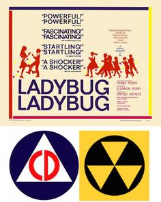 LADYBUG LADYBUG 1963  This powerful film creeps up on your emotions; it's very well acted with intense subject matter. The setting is shortly after the Cuban Missile Crisis when fallout shelters and Civil Defense educational films were common. The story follows how the children and Mrs. Andrews deal with the coming end-of-the-world. The story packs a powerful punch, is based on a real-life situation and the ending will leave you freaked out. on DVD.