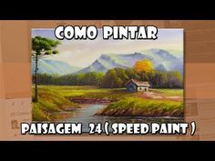 Como Pintar : Paisagem #24 ( Speed Paint ) - YouTube Youtube, Landscape Paintings, Diy And Crafts, Fine Art, Painting Classes, Art Tutorials, Painting Tutorials, Painting Art, Art Boards
