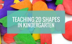 Teaching shapes to kindergarten is part of many standards based curriculums. I wanted to share creative ways for teaching 2D shapes in kindergarten.