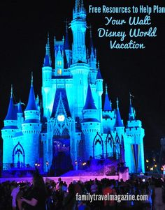 Free Resources To Plan Your Disney Vacation