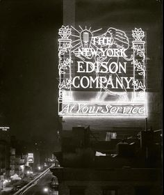 William D. Hassler - An early illuminated sign for The New York Edison Company, 7th Avenue, New York City, Circa 1916 New York City Buildings, Winter Garden Theatre, Electric Signs, Illuminated Signs, Energy Companies, Wonderful Picture, Historical Society, Vintage Photographs, Historical Photos