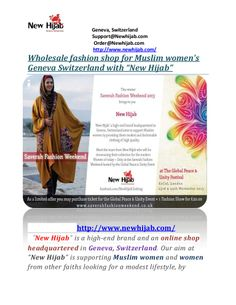 New Hijab is an online shop headquartered at Geneva, Switzerland. Our aim at New Hijab is supporting Muslim women all around the world in practicing their hijab by providing them modest and fashionable clothing. In New Hijab we work hard to give you an extraordinary shopping experience. http://www.newhijab.com/