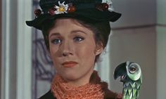 """Practically perfect people never permit sentiment to muddle their thinking"" -Mary Poppins"