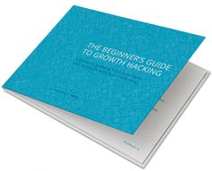 The Beginner's Guide to Growth Hacking illustrates insights that will help you grow your user base, keep them engaged and ultimately grow your revenues. Growth Hacking, Free Ebooks, Insight, Base, Hacks, Social Media, Glitch, Cute Ideas, Social Networks