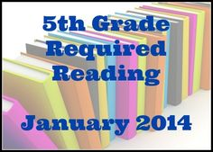 New 5th Grade Reading List for January | #homeschool Genres include a classic, a biography, historical fiction, fantasy, and more