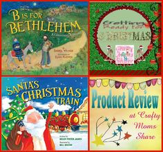 Crafty Moms Share: Christmas Book Review: B Is for Bethlehem and Santa's Christmas Train