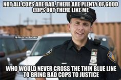 Not all cops are bad.....