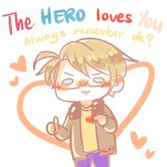 The hero always loves you!<3 #america #hetalia<<aww<<<So cute, this has brightened my day!