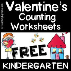 Valentine's Counting Worksheets (Kindergarten) Kindergarten Readiness, Kindergarten Math Worksheets, Math Resources, Spelling Worksheets, Sight Word Worksheets, Valentine Theme, Valentines, Counting Activities, Thing 1