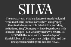 Silva Text & Display—Blackletra's Didone with calligraphic origins