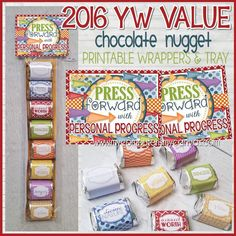 Need a creative way to encourage Personal Progress thats related to the 2016 Press Forward theme? This VALUE NUGGET WRAPPER printable is