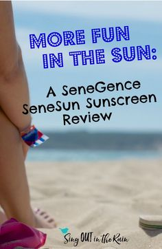 Are you ready for some fun in the sun? Summer or not - making sure you have the safe sun protection you and your family need for face & body is important! This review focuses on SeneGence's SeneSun considered one of the best - is it worth the hype? #sunscreen #sun #spf #skincare #beauty