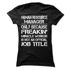 Limited Tee For Human Resource Manager