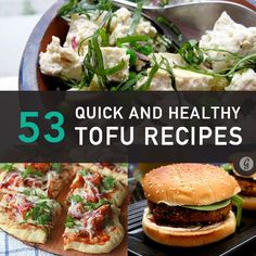 53 Brilliant Ways to Spice Up Boring Tofu #recipes #tofu