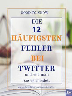 Die 12 häufigsten Fehler bei #Twitter... und wie man sie vermeidet. What You Can Do, Twitter, Social Media Marketing, Online Business, Blogging, Wordpress, Social Networks, Earn Money, Psychics