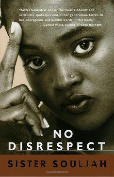 """READ: """"No Disrespect' x Sister Souljah: (9780679767084)"""