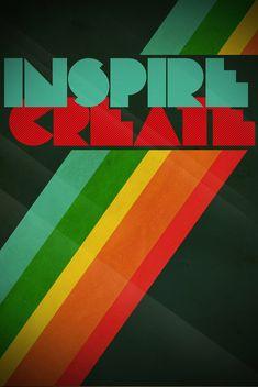 Inspire/Create poster by Chris Tarampi via Creative Bloq