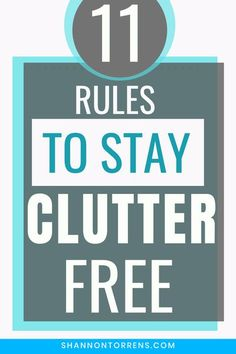 Decluttering Ideas - 11 Ways to Stay Clutter Free Declutter Your Home, Organize Your Life, Organizing Your Home, What Can Be Recycled, Home Still, Shared Closet, Decluttering Ideas, Paper Clutter, Simple Rules