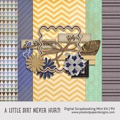 Free Digital Scrapbooking Mini Kit - A Little Dirt Never Hurt! *updated*