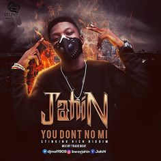 """(mp3) Download: JahiN - You Don't No Mi (Stinking Rich Riddim)(Mix By Trace Beat)   Fast rising Delphy Music Prod Artiste JahiN is out with a new dancehall track titled You Dont No Mi."""" JahiN shows finesse and depth in delivery on the Stinking Rich Riddim which would leave the listeners spellbound till the end. JahiN is obviously not slowing down as he drops this fantastic and energetic tune Mixed by Trace Beat. The new singleYou Dont No Mi is a soul lifting and exceedingly stimulating tune…"""