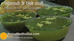 Pani for Pani Puri - golgappa Masala Water Recipe - Fuchka Spicy Water