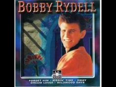 You'll Never Tame Me - Bobby Rydell - 1959